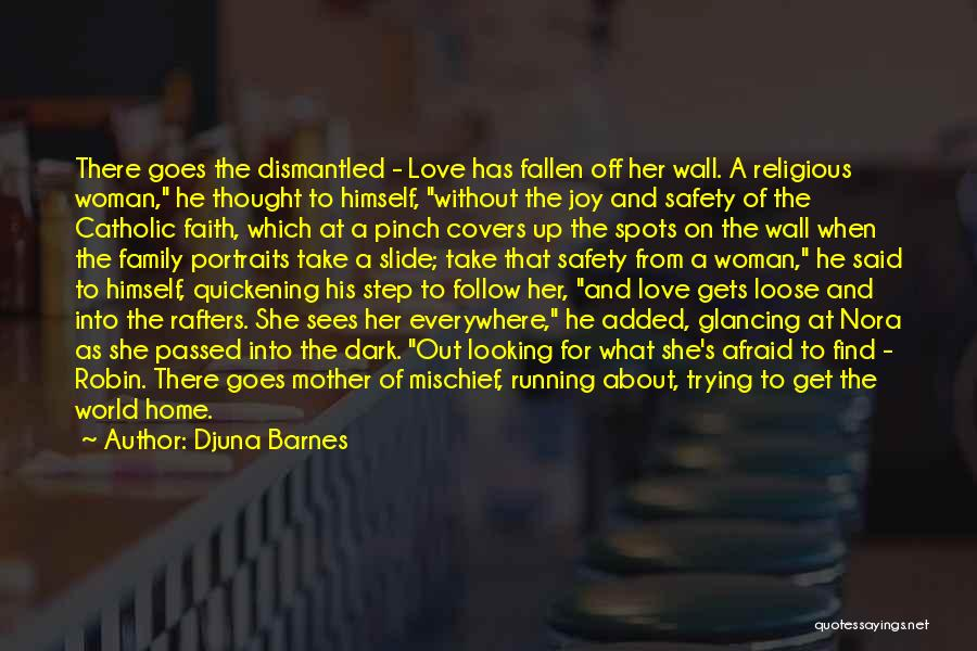 Love That Woman Quotes By Djuna Barnes