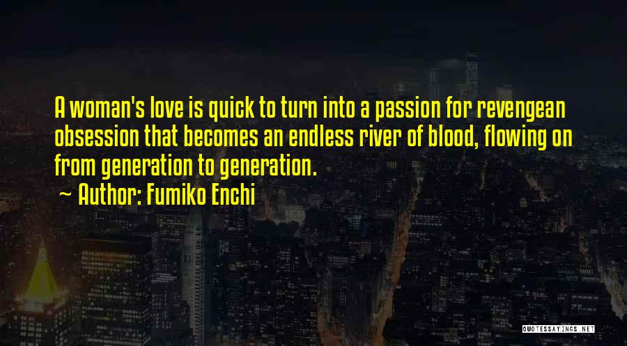 Love That Woman Quotes By Fumiko Enchi