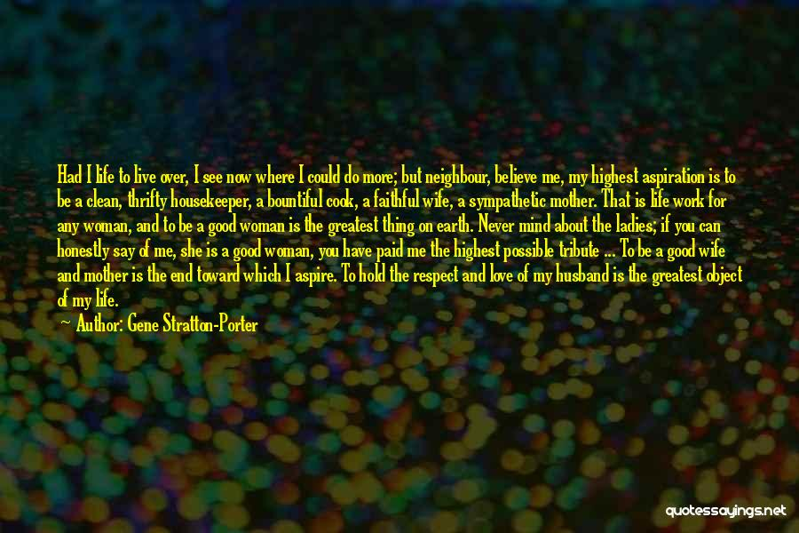 Love That Woman Quotes By Gene Stratton-Porter