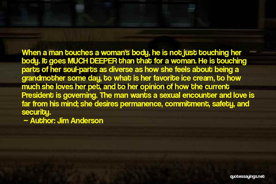 Love That Woman Quotes By Jim Anderson