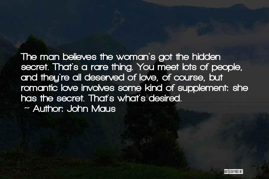 Love That Woman Quotes By John Maus