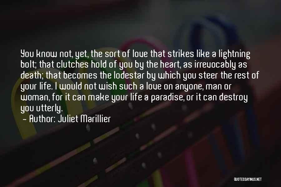 Love That Woman Quotes By Juliet Marillier