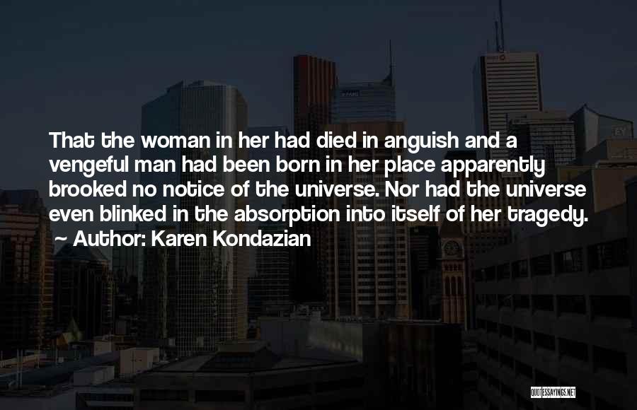 Love That Woman Quotes By Karen Kondazian