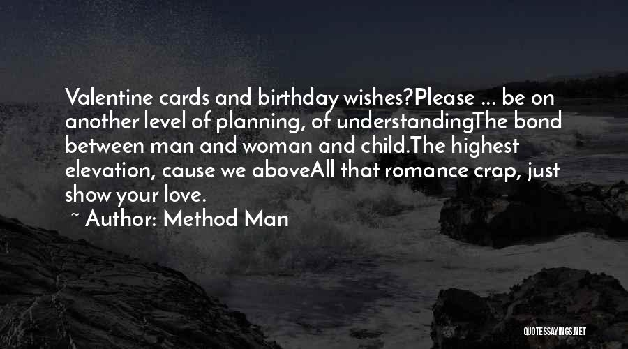 Love That Woman Quotes By Method Man