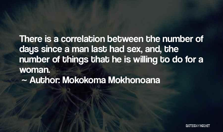 Love That Woman Quotes By Mokokoma Mokhonoana