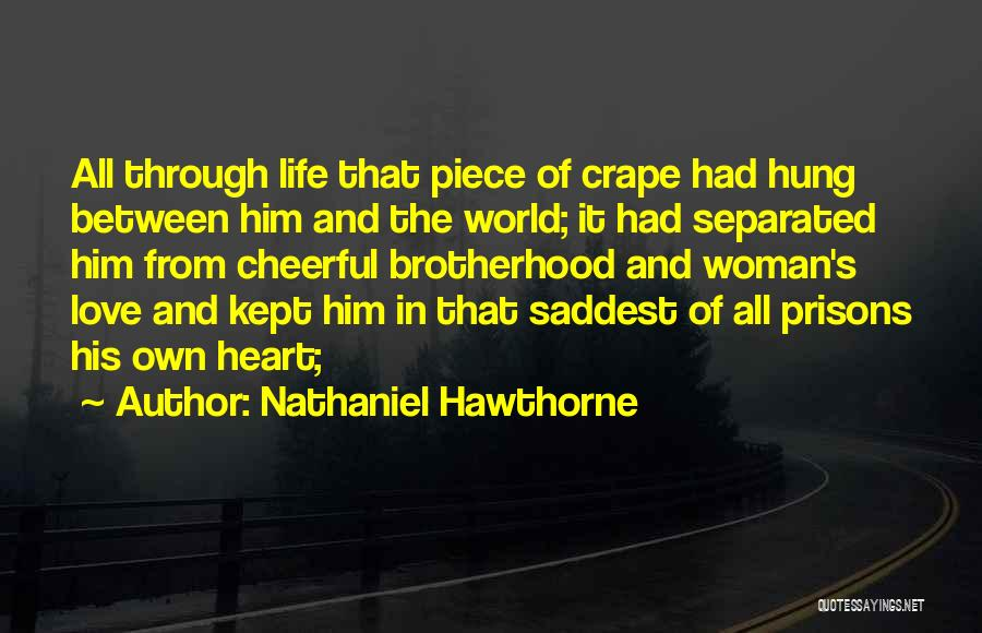 Love That Woman Quotes By Nathaniel Hawthorne