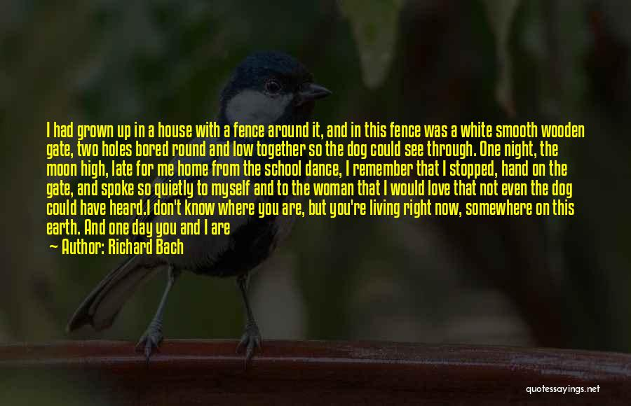 Love That Woman Quotes By Richard Bach