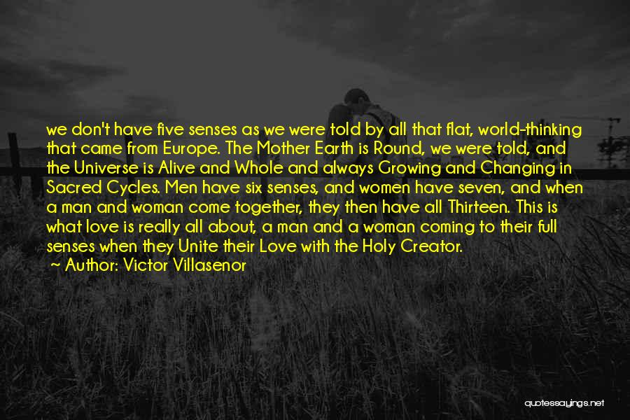 Love That Woman Quotes By Victor Villasenor