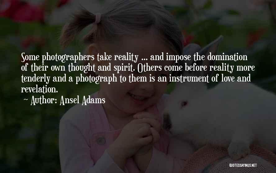 Love The Spirit Quotes By Ansel Adams