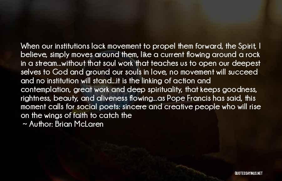 Love The Spirit Quotes By Brian McLaren