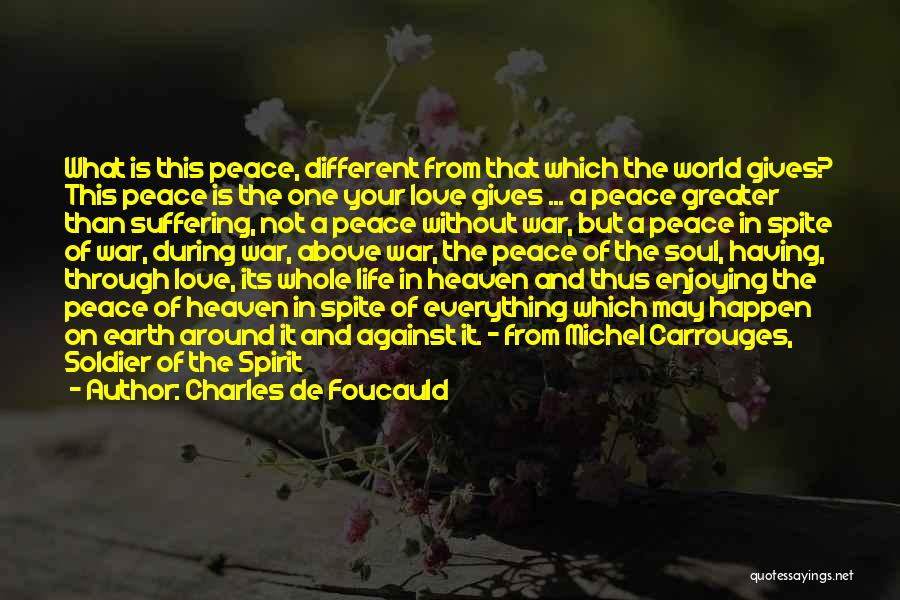Love The Spirit Quotes By Charles De Foucauld