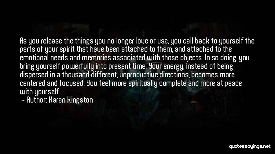 Love The Spirit Quotes By Karen Kingston