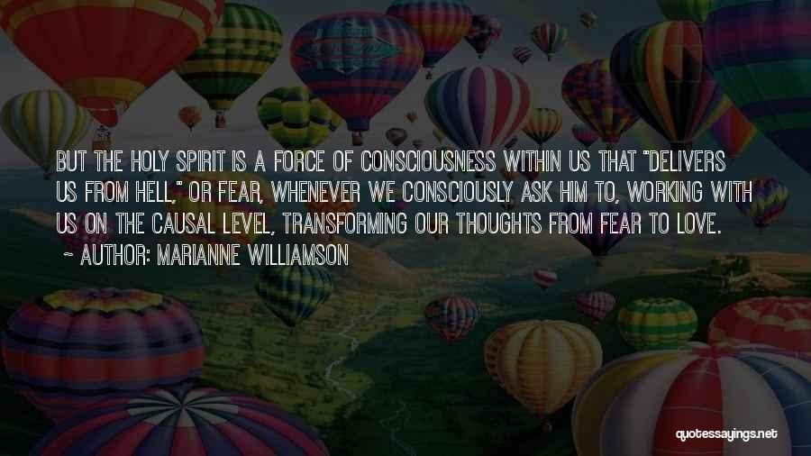 Love The Spirit Quotes By Marianne Williamson