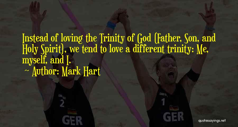 Love The Spirit Quotes By Mark Hart