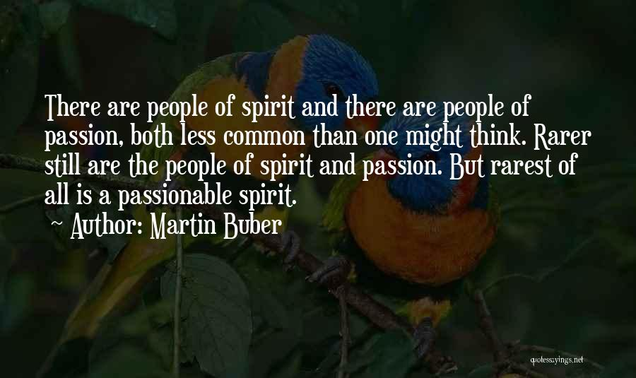 Love The Spirit Quotes By Martin Buber