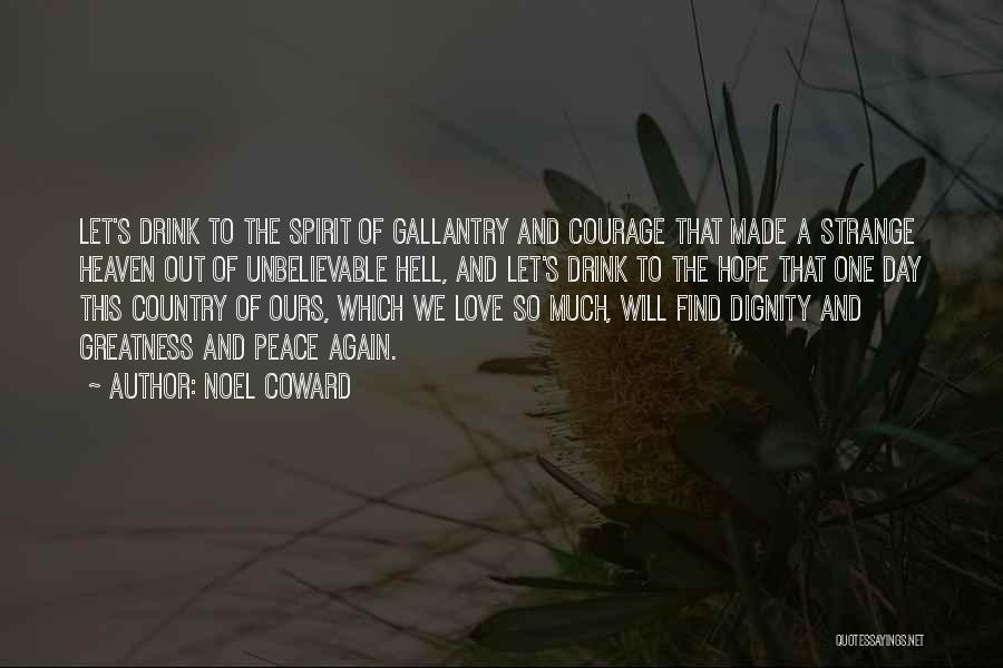 Love The Spirit Quotes By Noel Coward