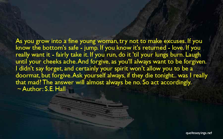 Love The Spirit Quotes By S.E. Hall