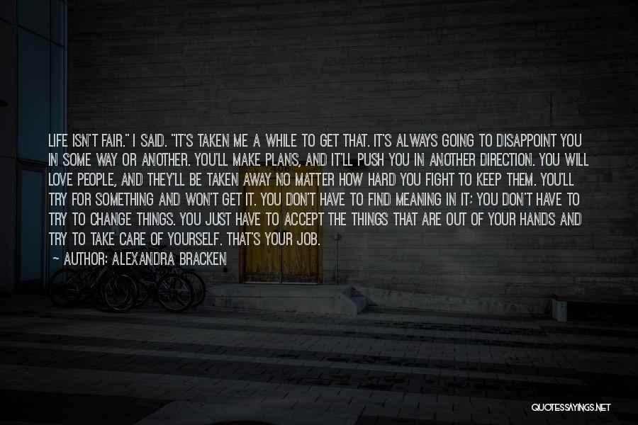 Love The Way You Care Quotes By Alexandra Bracken