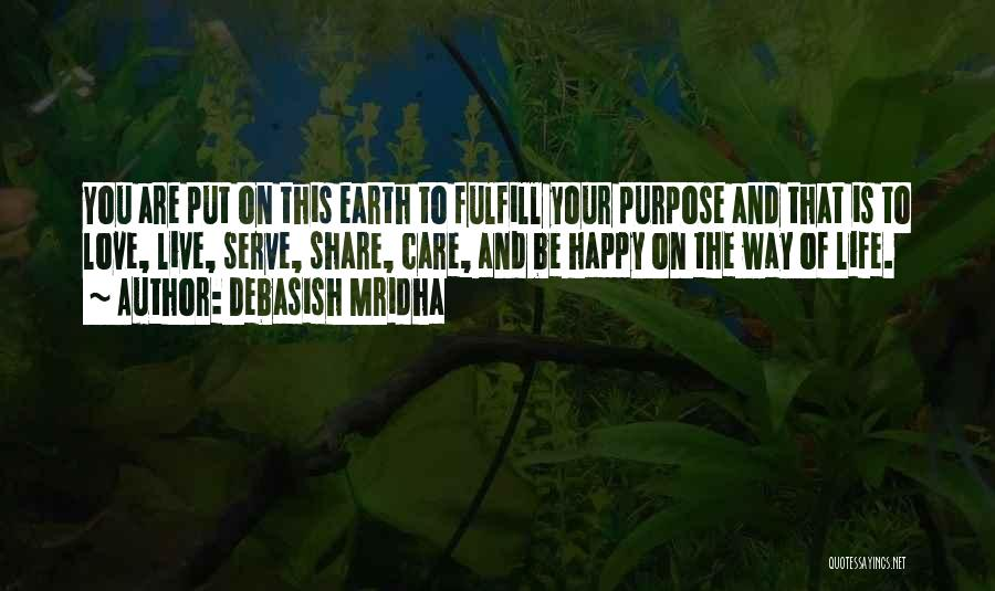 Love The Way You Care Quotes By Debasish Mridha