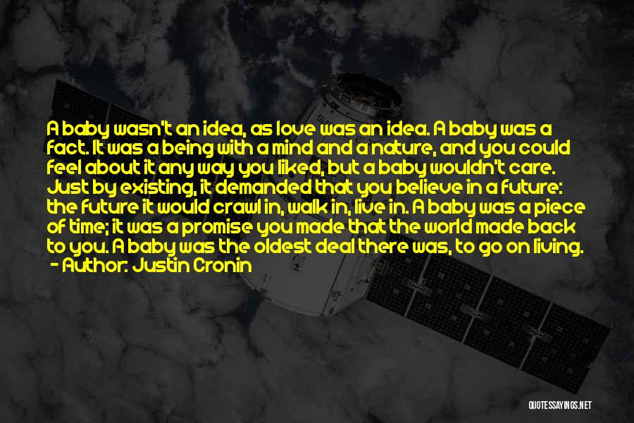 Love The Way You Care Quotes By Justin Cronin