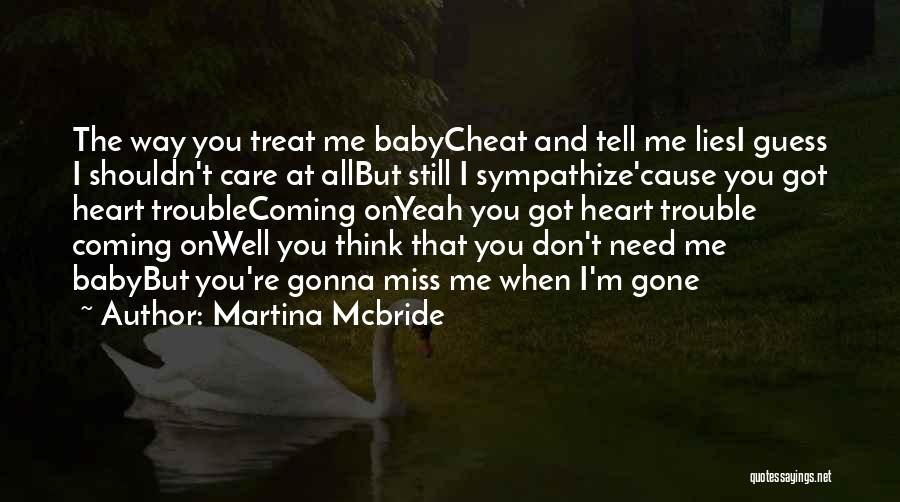 Love The Way You Care Quotes By Martina Mcbride