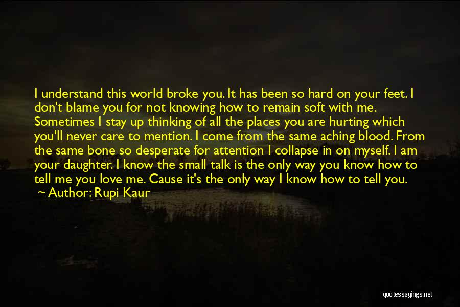 Love The Way You Care Quotes By Rupi Kaur