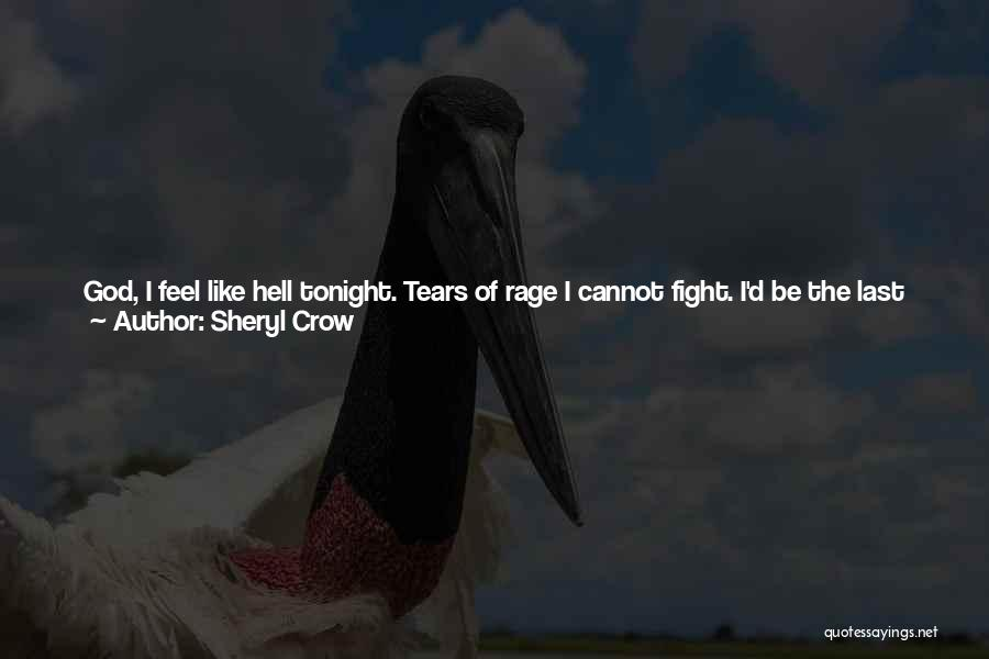 Love The Way You Care Quotes By Sheryl Crow