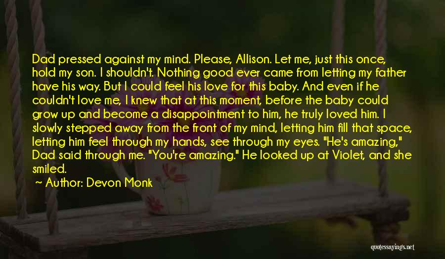 Love The Way You Hold Me Quotes By Devon Monk
