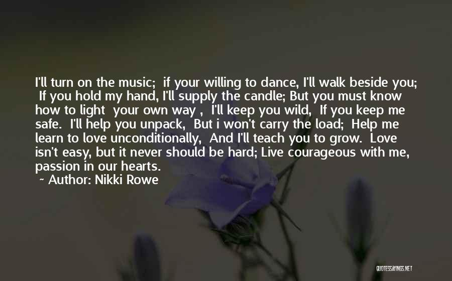 Love The Way You Hold Me Quotes By Nikki Rowe