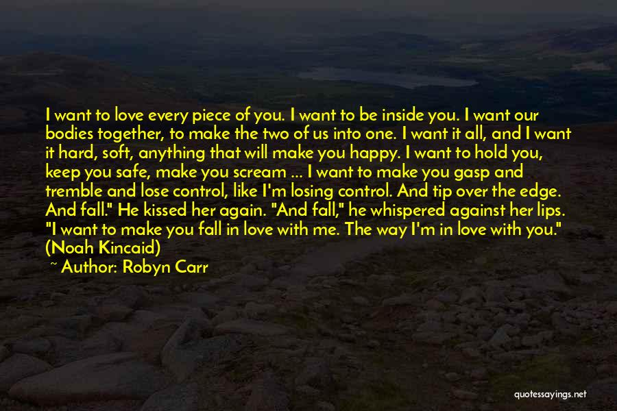 Love The Way You Hold Me Quotes By Robyn Carr