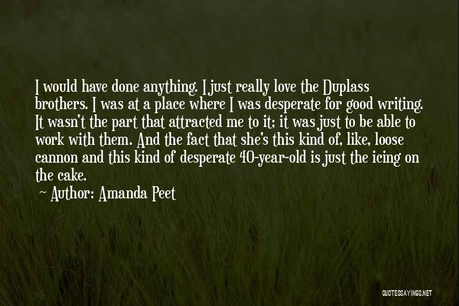 Love This Place Quotes By Amanda Peet
