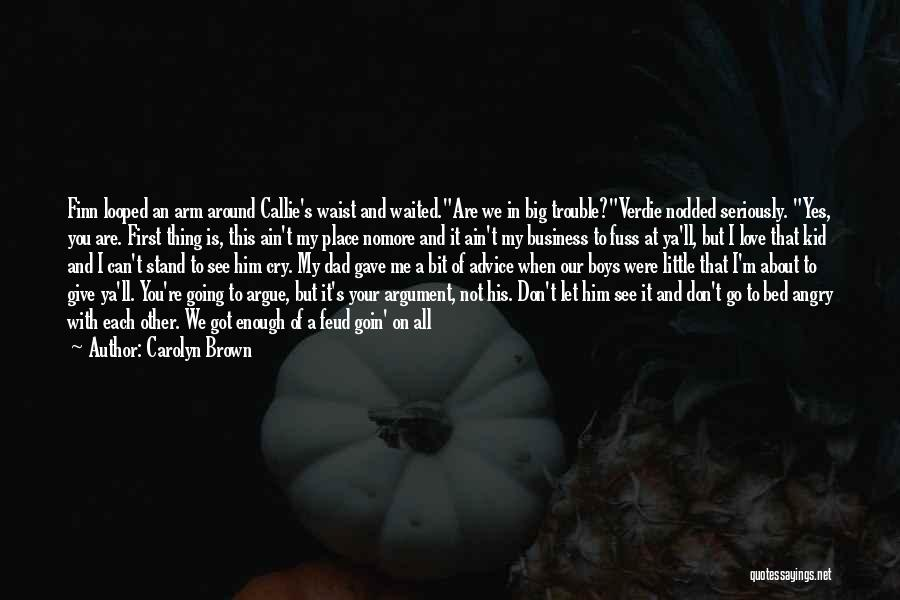 Love This Place Quotes By Carolyn Brown