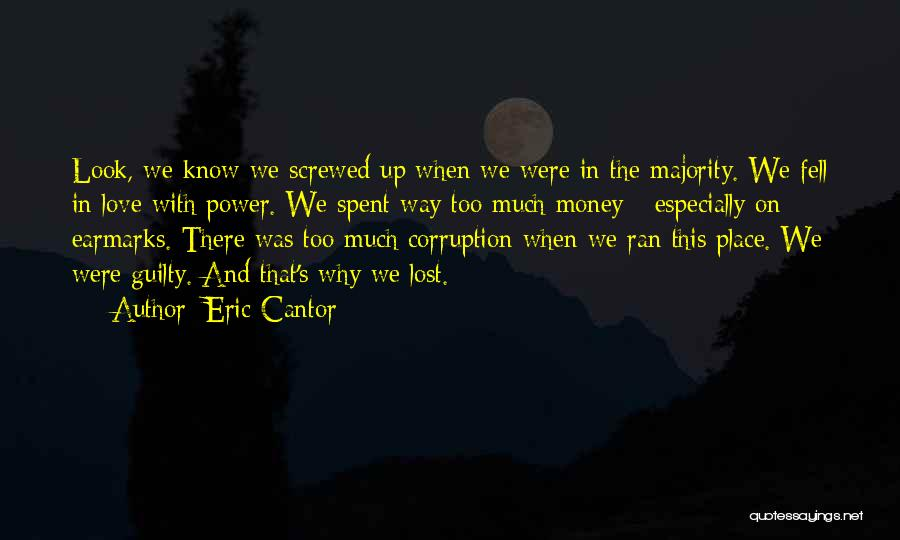 Love This Place Quotes By Eric Cantor