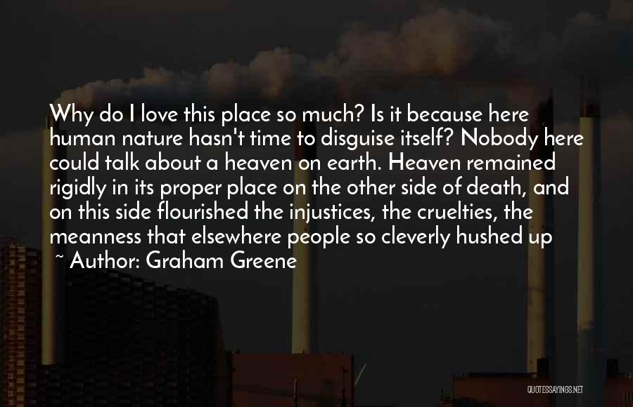 Love This Place Quotes By Graham Greene
