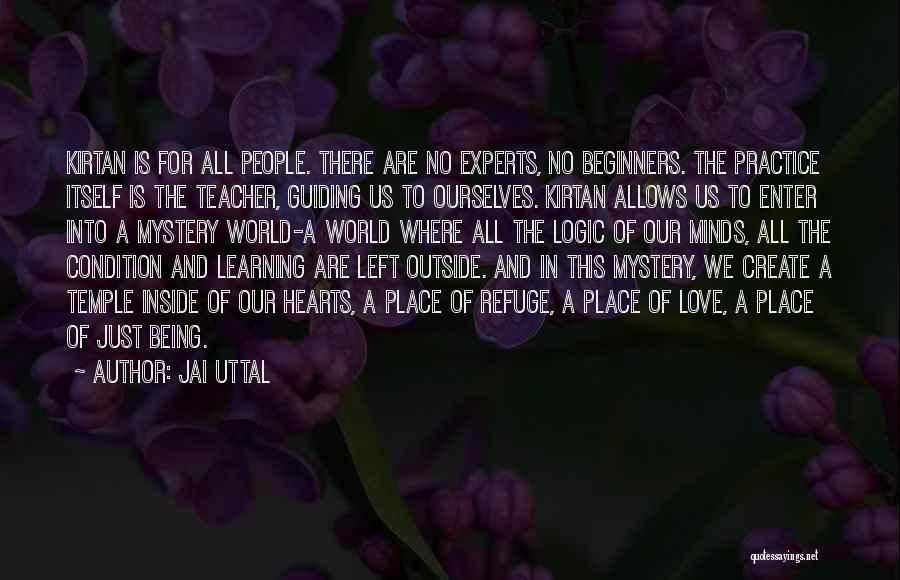 Love This Place Quotes By Jai Uttal