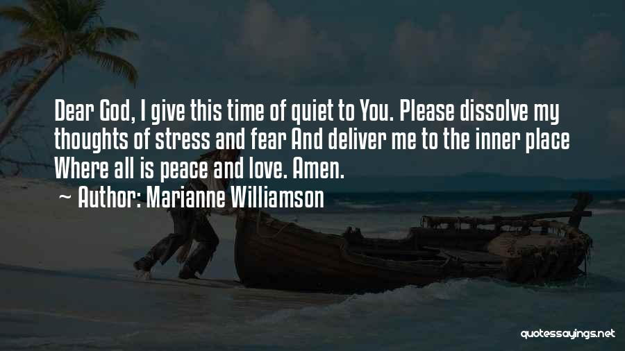 Love This Place Quotes By Marianne Williamson