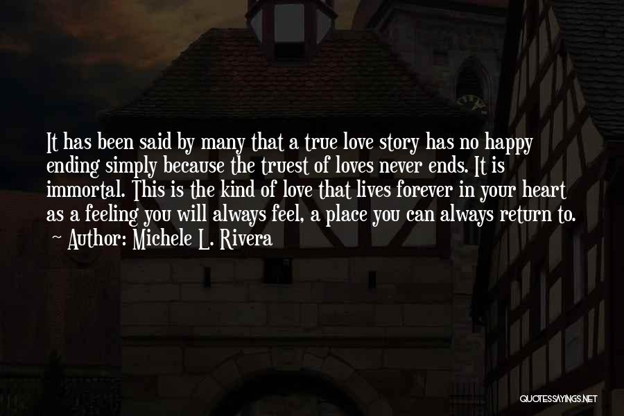 Love This Place Quotes By Michele L. Rivera