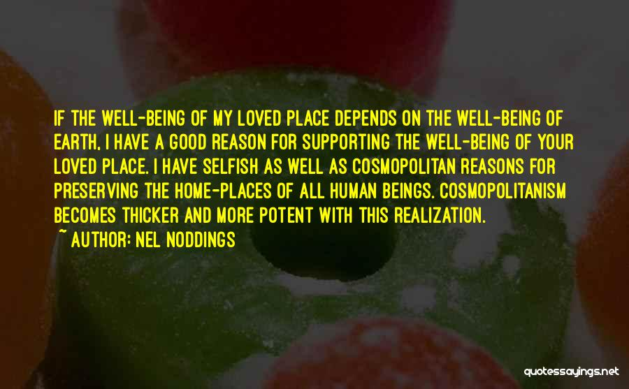 Love This Place Quotes By Nel Noddings