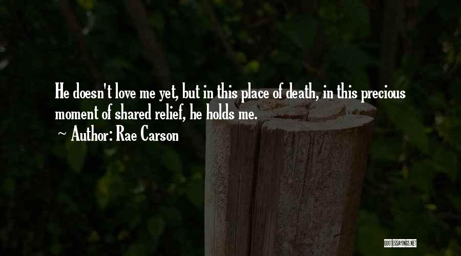 Love This Place Quotes By Rae Carson