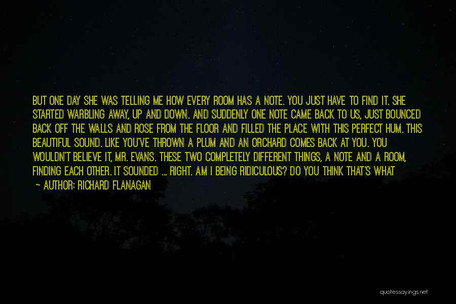 Love This Place Quotes By Richard Flanagan
