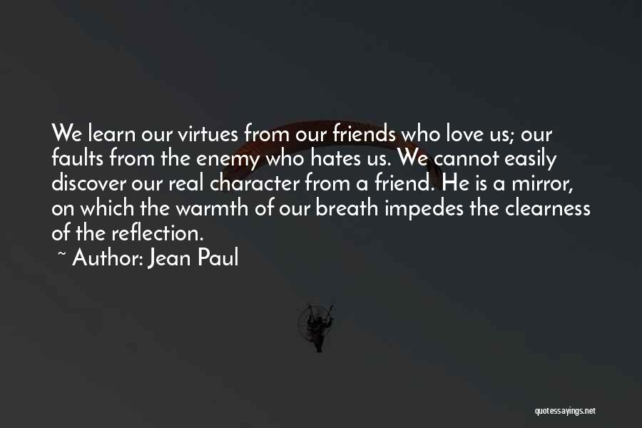 Love Those Who Hates You Quotes By Jean Paul