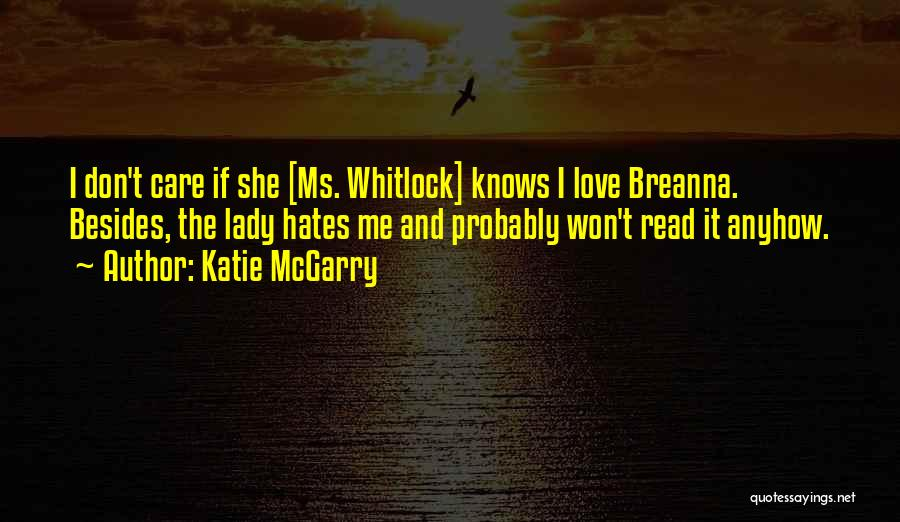 Love Those Who Hates You Quotes By Katie McGarry