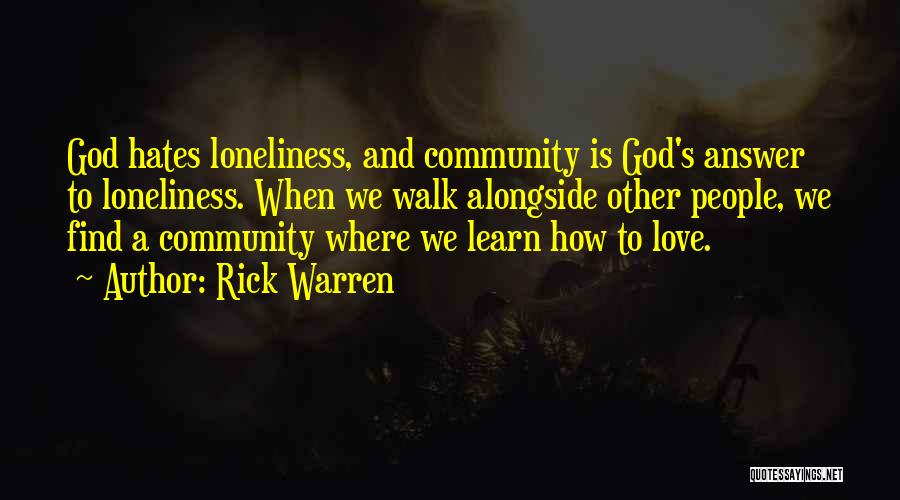 Love Those Who Hates You Quotes By Rick Warren
