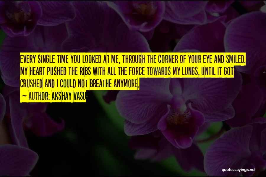 Love Through Eye Quotes By Akshay Vasu