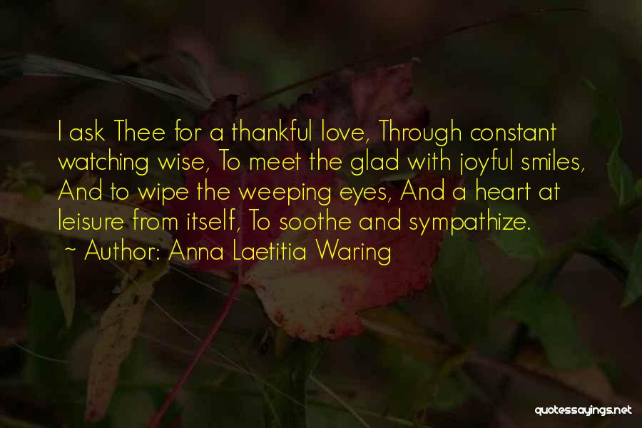 Love Through Eye Quotes By Anna Laetitia Waring