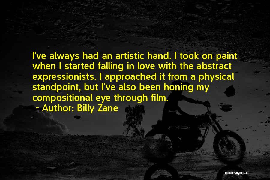Love Through Eye Quotes By Billy Zane
