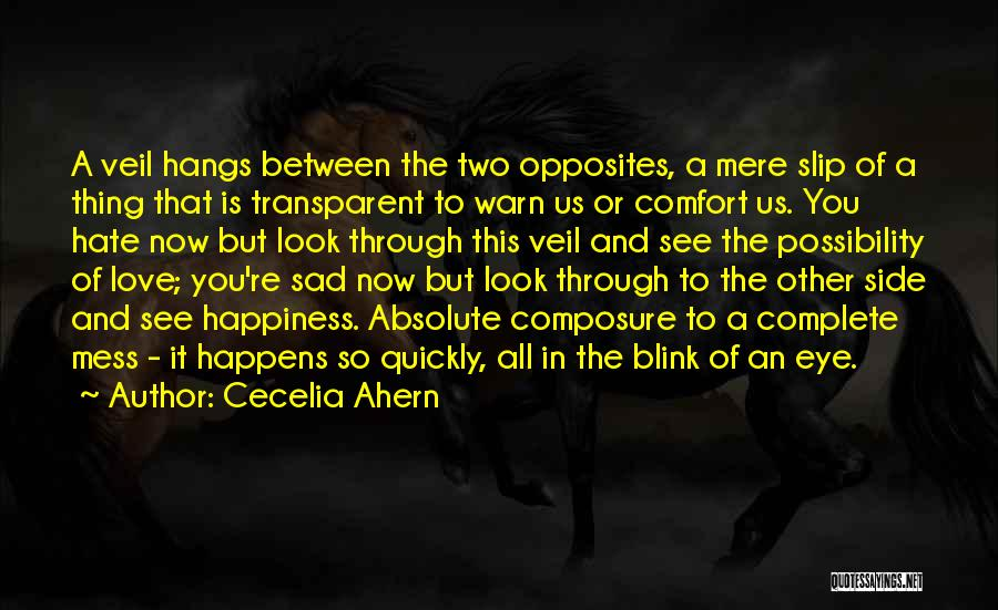 Love Through Eye Quotes By Cecelia Ahern