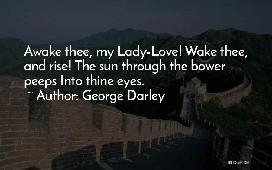 Love Through Eye Quotes By George Darley