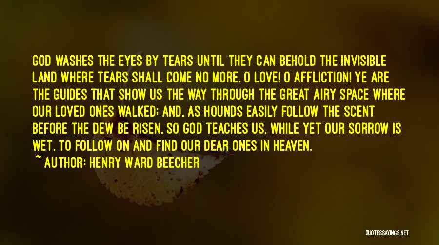 Love Through Eye Quotes By Henry Ward Beecher
