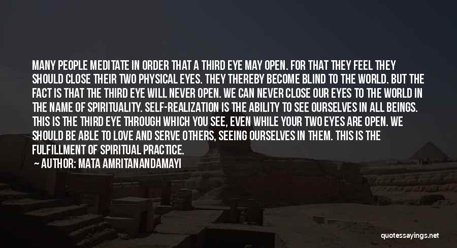Love Through Eye Quotes By Mata Amritanandamayi